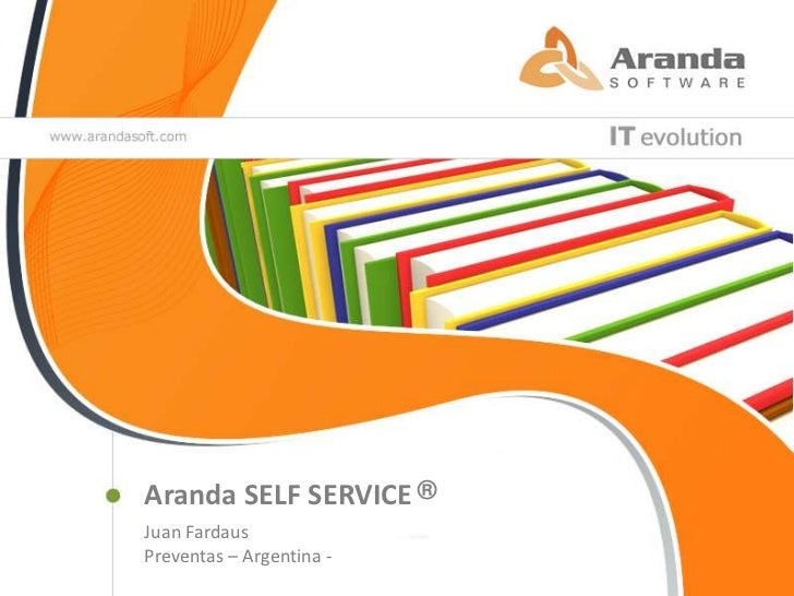 ®<br />Aranda SELF SERVICE<br />Juan Fardaus<br />Preventas – Argentina -<br />