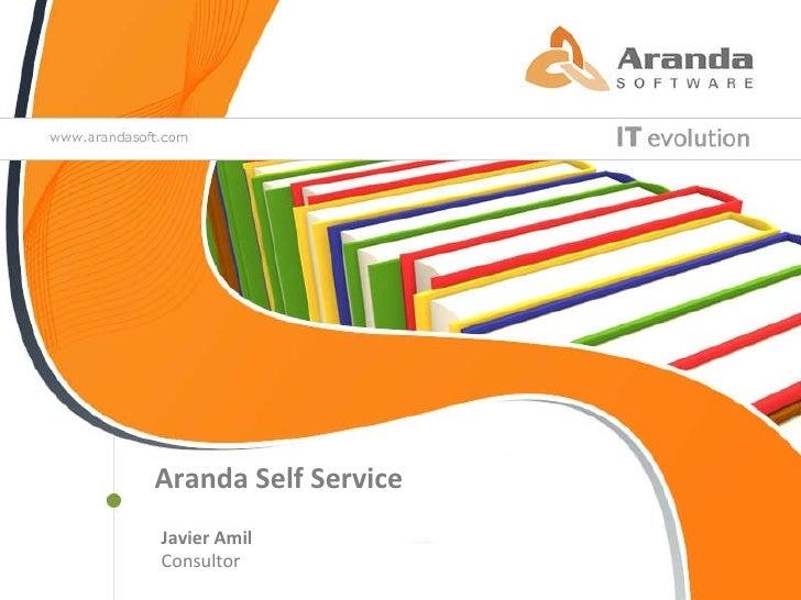 Aranda Self Service Javier Amil Consultor
