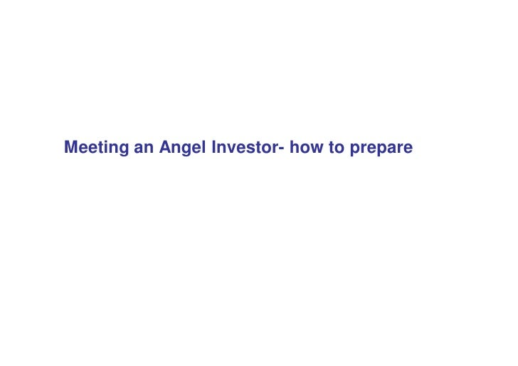 Meeting an Angel Investor- how to prepare