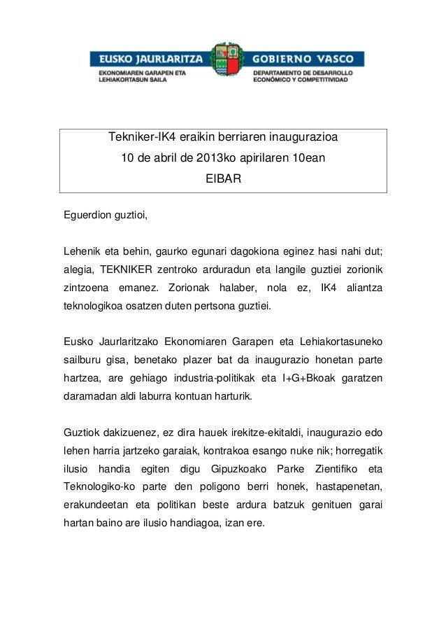 Tekniker-IK4 eraikin berriaren inaugurazioa             10 de abril de 2013ko apirilaren 10ean                            ...