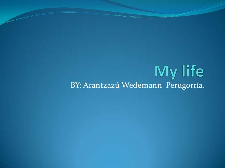 BY: Arantzazú Wedemann Perugorría.