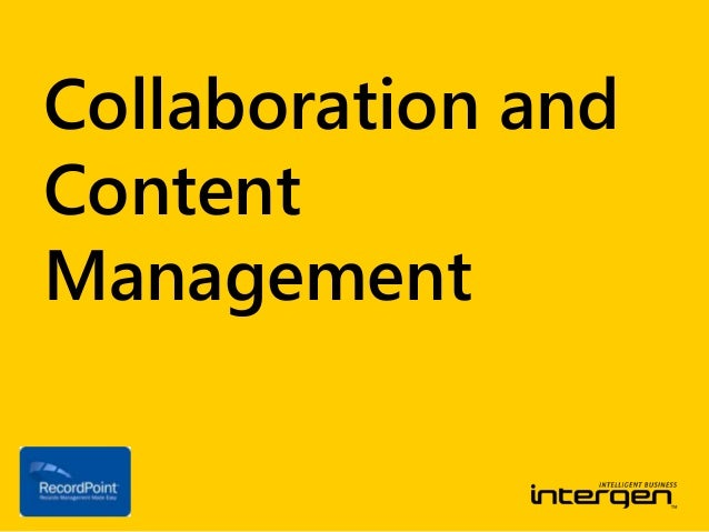 Collaboration andContentManagement