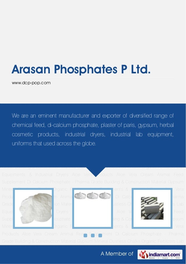 A Member ofArasan Phosphates P Ltd.www.dcp-pop.comAnimal Feed Supplement Di Calcium Phosphate - Pharma Grade Building & Co...