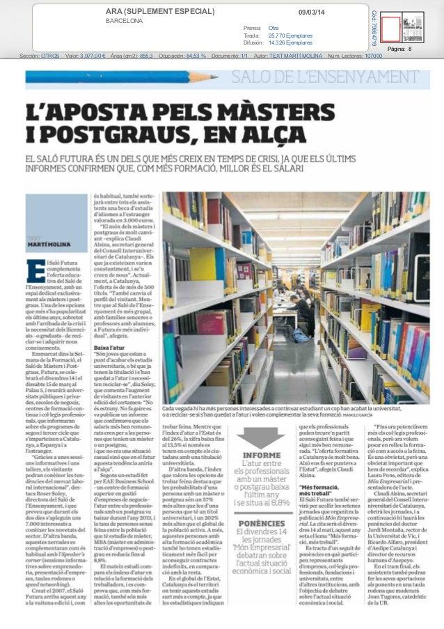 09/03/14  BARCELONA Prensa: Otra Tirada: 25.770 Ejemplares Difusión: 14.326 Ejemplares  Cód: 79664719  ARA (SUPLEMENT ESPE...