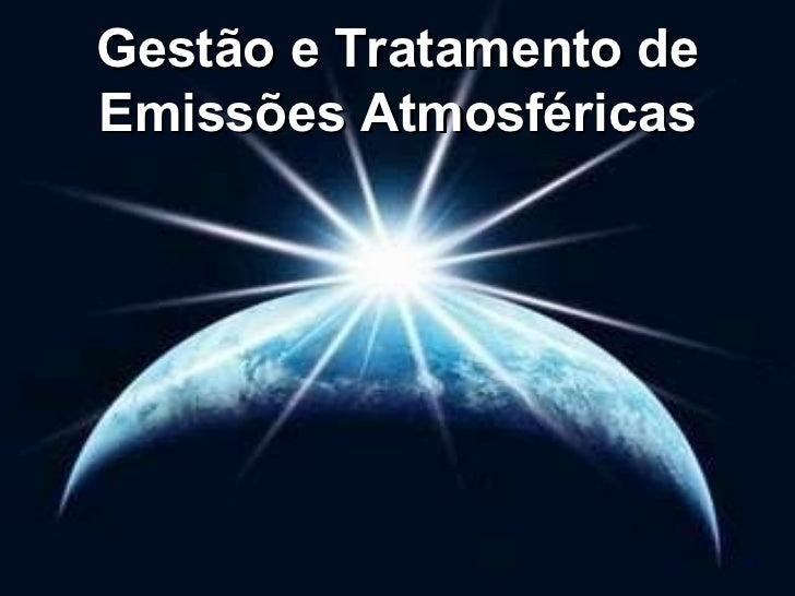 Gestão e Tratamento de Emissões Atmosféricas