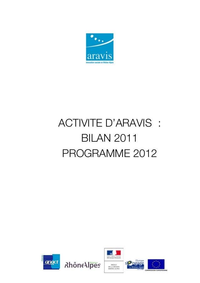 ACTIVITE D'ARAVIS : BILAN 2011 PROGRAMME 2012