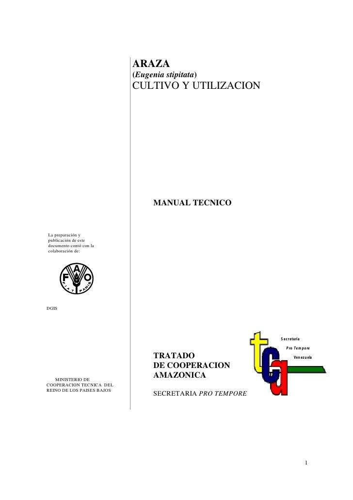 ARAZA                             (Eugenia stipitata)                             CULTIVO Y UTILIZACION                   ...