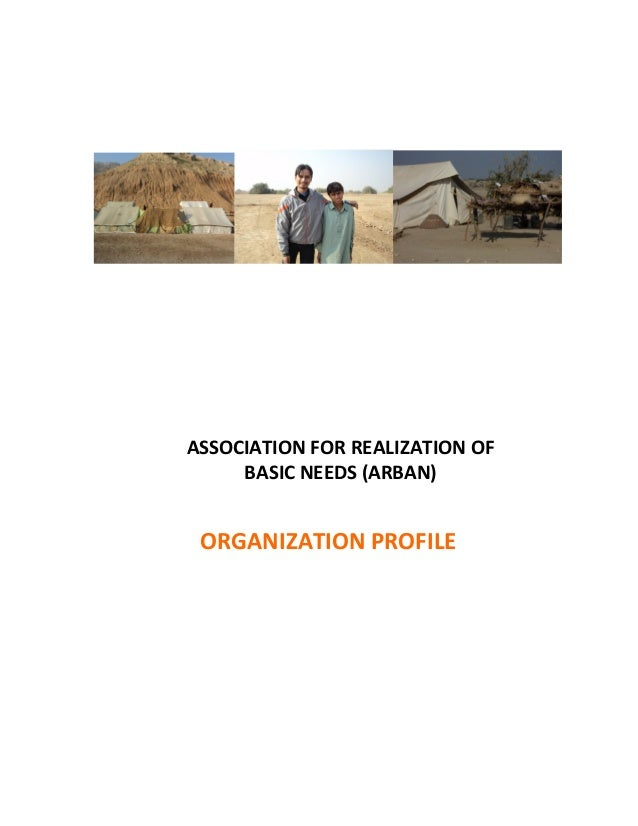 ASSOCIATION FOR REALIZATION OF BASIC NEEDS (ARBAN) ORGANIZATION PROFILE