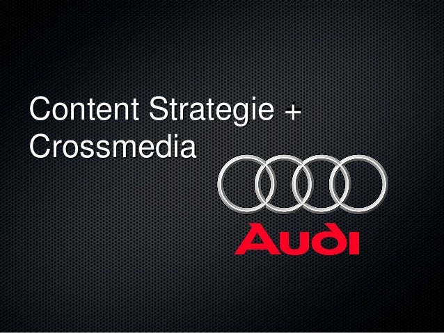 Content Strategie +Crossmedia