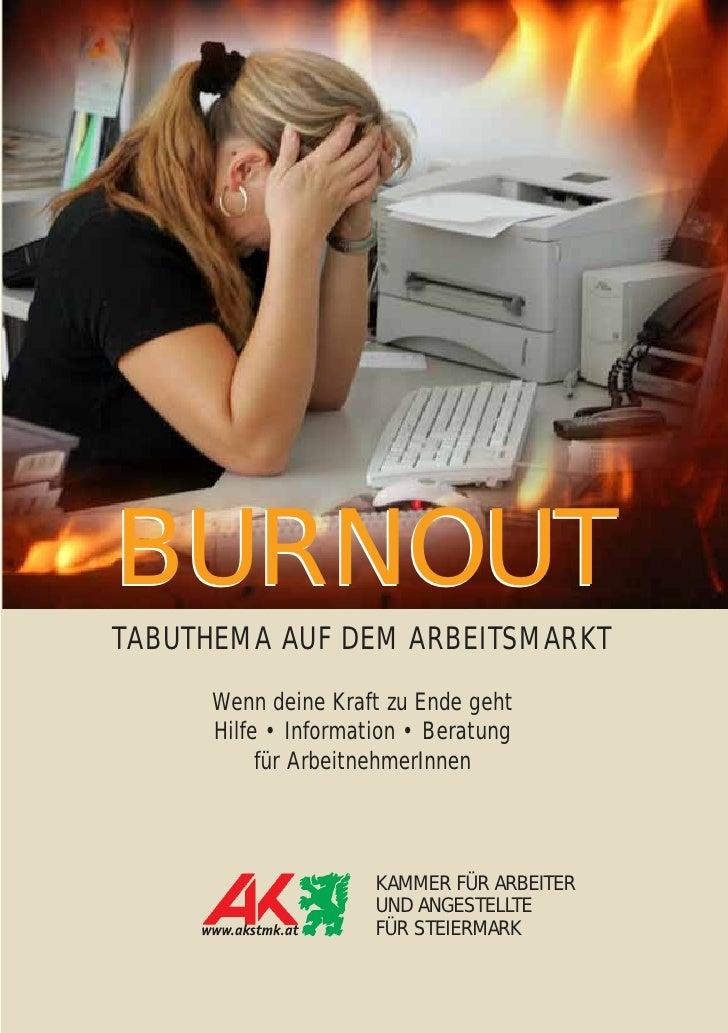 BURNOUT TABUTHEMA AUF DEM ARBEITSMARKT      Wenn deine Kraft zu Ende geht      Hilfe • Information • Beratung           fü...