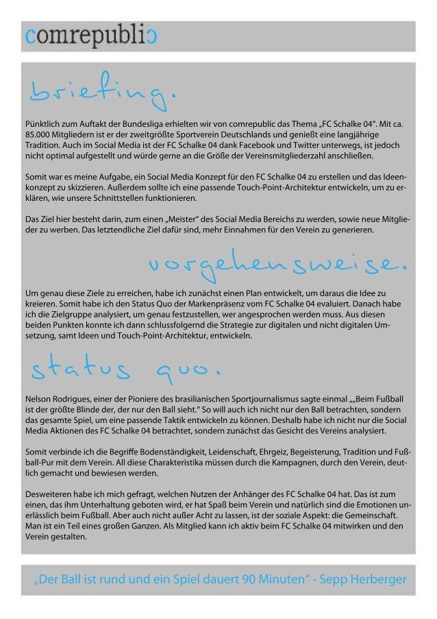 """briefing. vorgehensweise. statusquo. PünktlichzumAuftaktderBundesligaerhieltenwirvoncomrepublicdasThema""""FCSchalke04"""".Mitca..."""