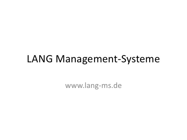 LANG Management-Systeme<br />www.lang-ms.de<br />