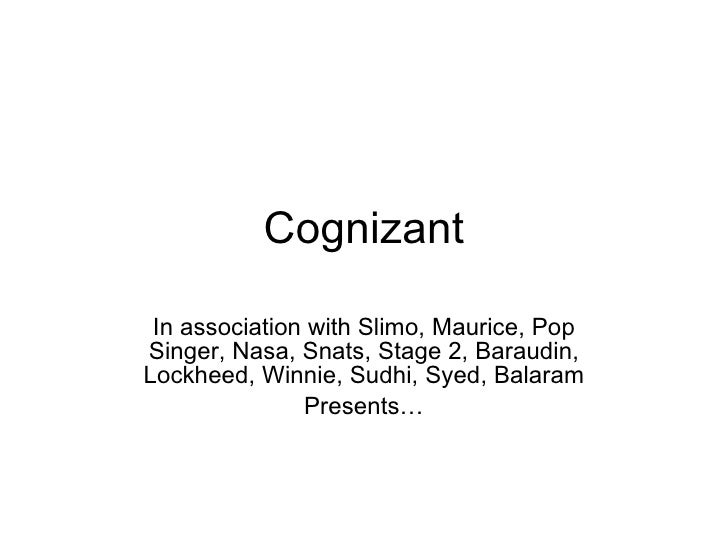 Cognizant In association with Slimo, Maurice, Pop Singer, Nasa, Snats, Stage 2, Baraudin, Lockheed, Winnie, Sudhi, Syed, B...