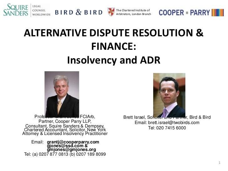 The Chartered Institute of                                              Arbitrators, London BranchALTERNATIVE DISPUTE RESO...