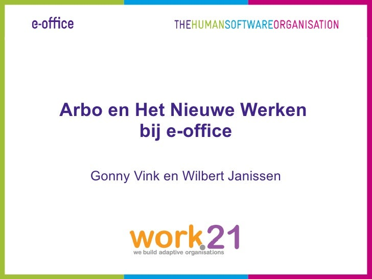 Arbo en Het Nieuwe Werken  bij e-office Gonny Vink en Wilbert Janissen