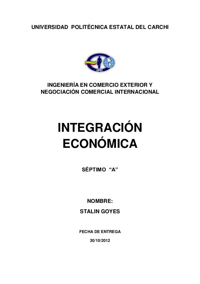 UNIVERSIDAD POLITÉCNICA ESTATAL DEL CARCHI    INGENIERÍA EN COMERCIO EXTERIOR Y  NEGOCIACIÓN COMERCIAL INTERNACIONAL      ...