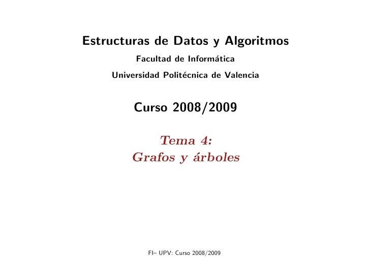 Estructuras de Datos y Algoritmos          Facultad de Inform´tica                            a     Universidad Polit´cnic...