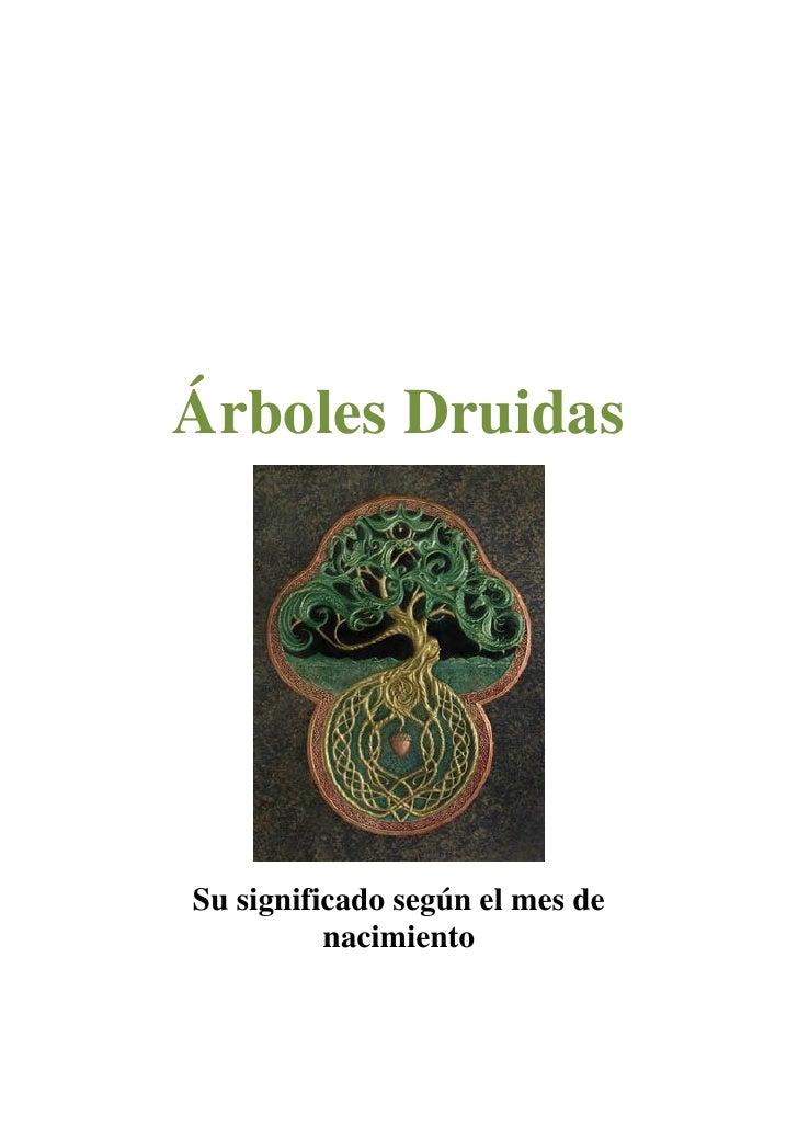 Árboles Druidas     Su significado según el mes de           nacimiento