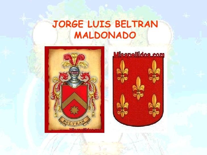 JORGE LUIS BELTRAN   MALDONADO