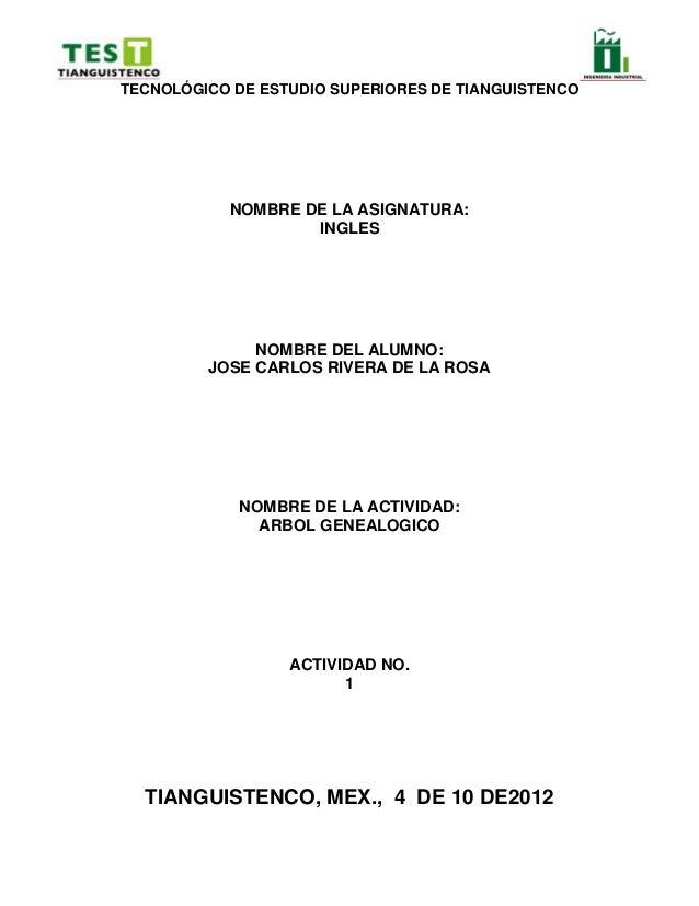 TECNOLÓGICO DE ESTUDIO SUPERIORES DE TIANGUISTENCO           NOMBRE DE LA ASIGNATURA:                   INGLES            ...