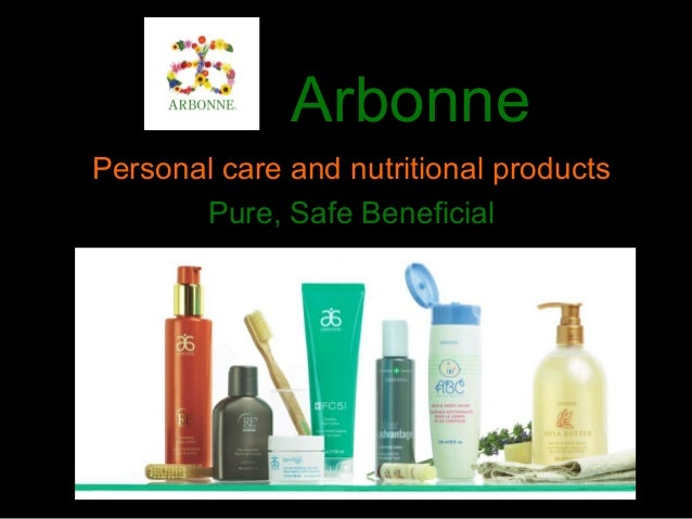 Arbonne Personal care and nutritional products Pure, Safe Beneficial