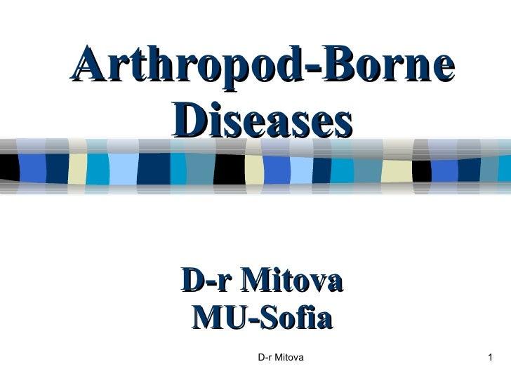 Arthropod-Borne Diseases D-r Mitova MU-Sofia