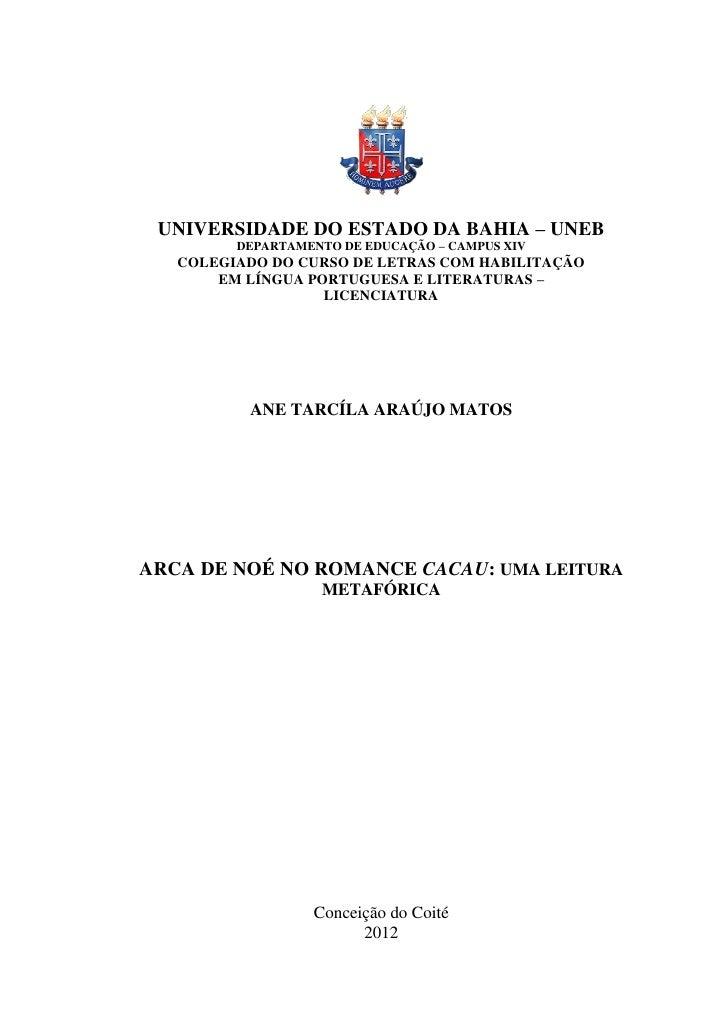 UNIVERSIDADE DO ESTADO DA BAHIA – UNEB         DEPARTAMENTO DE EDUCAÇÃO – CAMPUS XIV   COLEGIADO DO CURSO DE LETRAS COM HA...