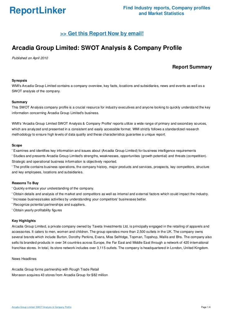 arcadia group limited swot Arcadia group limited: retailing - company profile & swot report published on: mar, 2015.