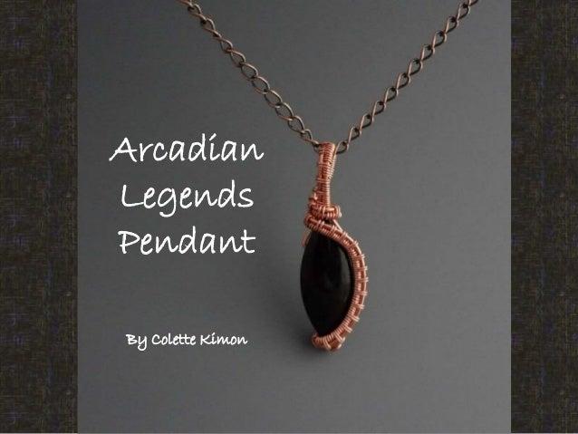 Arcadian Legends Pendant By Colette Kimon