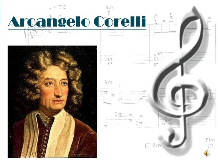 Arcangelo Corelli <br />