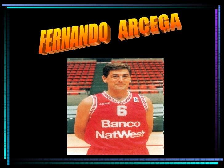 Fernando Arcega (por Raquel y Vero(3ºB))