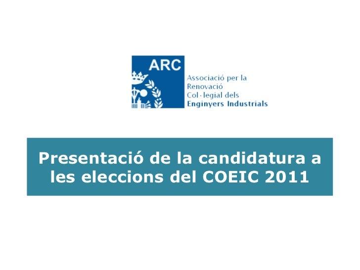 Presentació de la candidatura a les eleccions del COEIC 2011