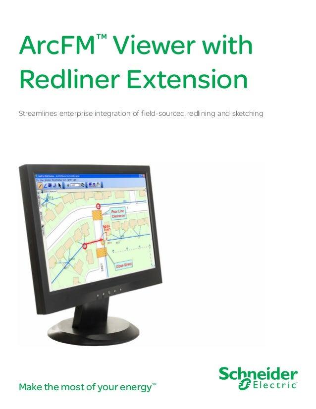 ArcFM™ Viewer with Redliner Extension Streamlines enterprise integration of field-sourced redlining and sketching Make the...