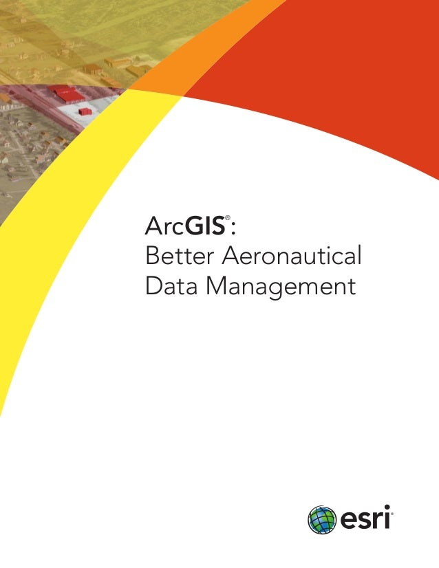 ArcGIS: Better Aeronautical Data Management