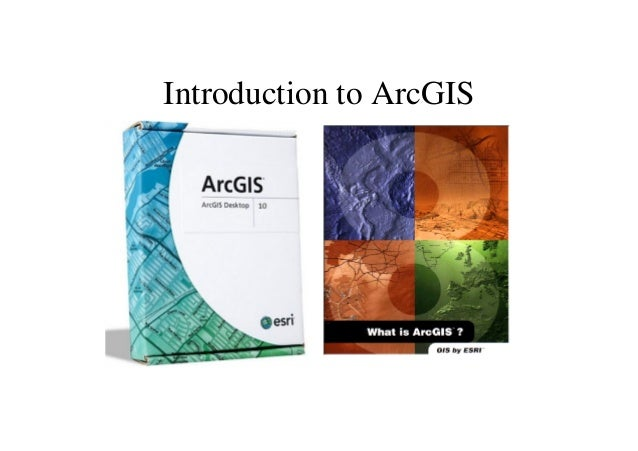 Arc gis introduction-ppt