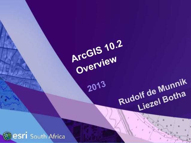 Esri South Africa ArcGIS 10.2 Rollout