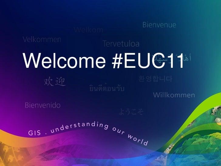 Welcome #EUC11