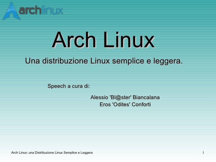 Arch Linux: una distribuzione Linux semplice e leggera
