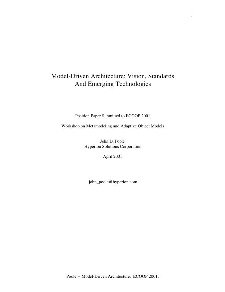 1Model-Driven Architecture: Vision, Standards       And Emerging Technologies         Position Paper Submitted to ECOOP 20...