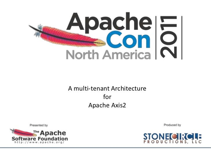 A multi-tenant architecture for Apache Axis2