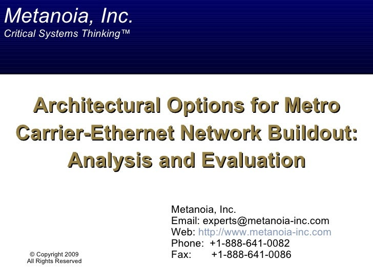 Architectural Options for Metro Carrier-Ethernet Network Buildout: Analysis & Evaluation
