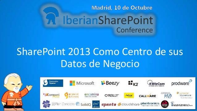 SharePoint 2013 como centro de sus datos de negocio