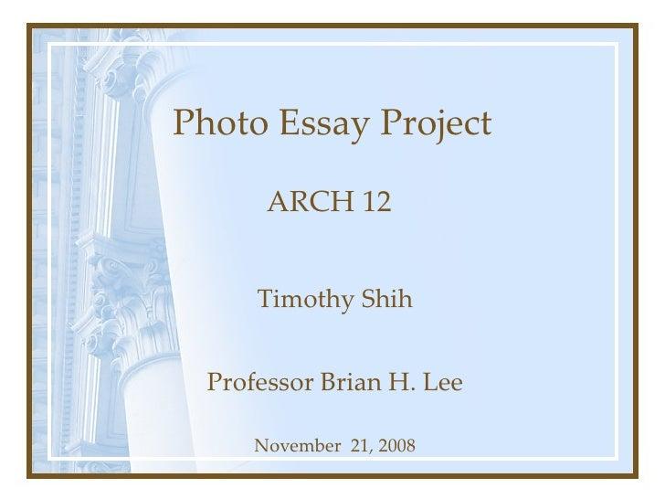 Construction Photo Essay Project