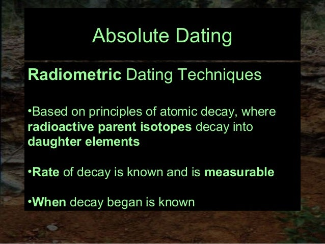 Radiometric dating techniques are all based on knowledge of