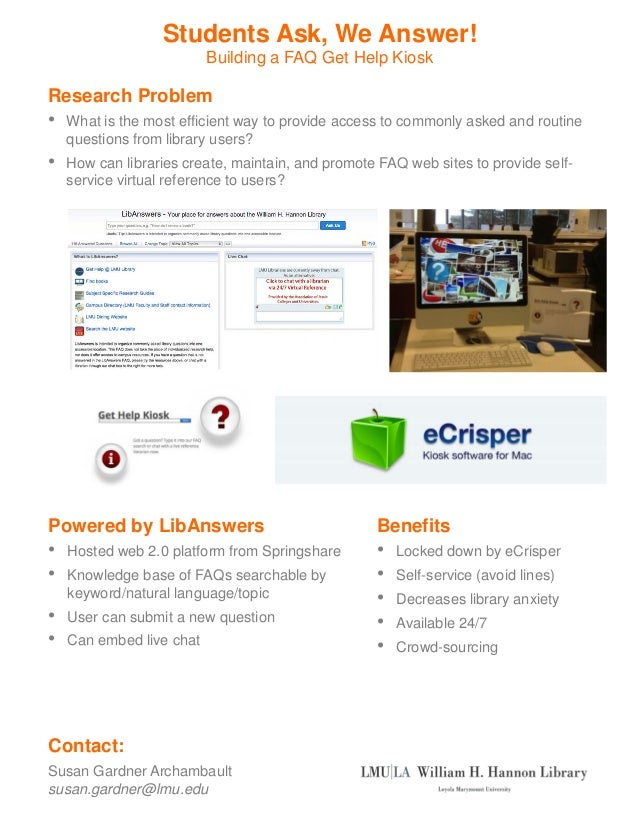 Archambault - Students ask, we answer! building a FAQ get help kiosk