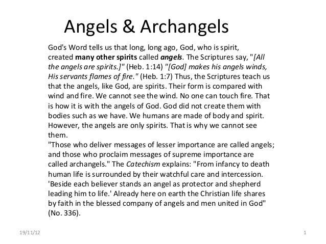 Angels & Archangels           Gods Word tells us that long, long ago,God, who is spirit,           createdmanyotherspi...