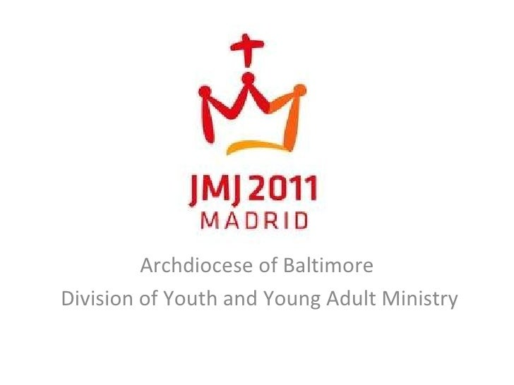 Archdiocese of Baltimore Division of Youth and Young Adult Ministry
