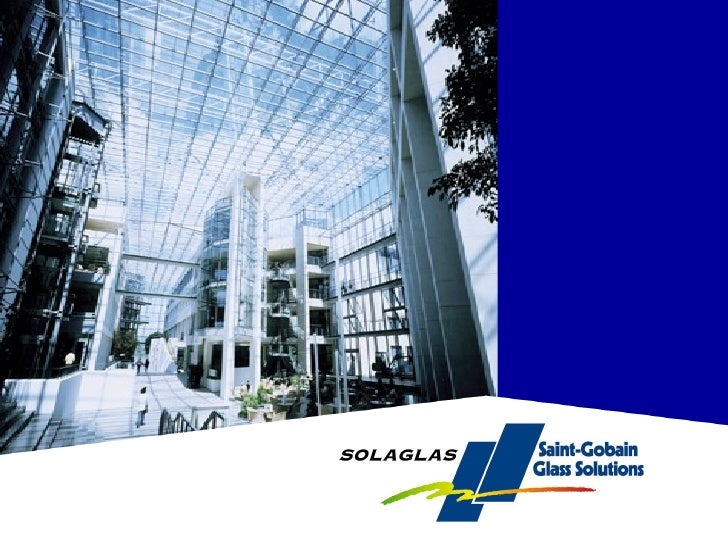 Solaglas Architectural - an Overview