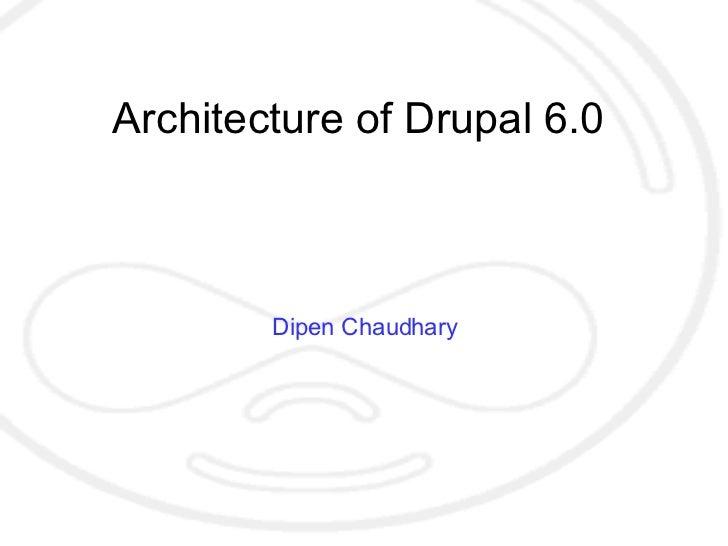 Architecture of Drupal - Drupal Camp