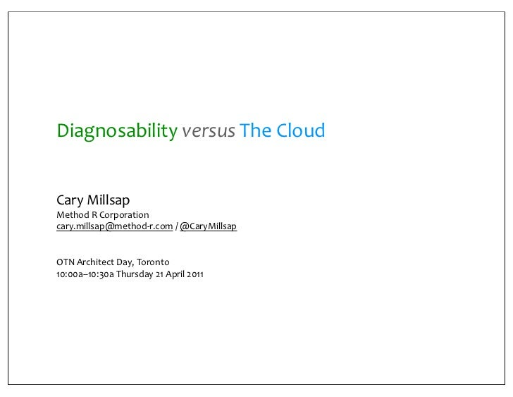 Diagnosability versus The Cloud